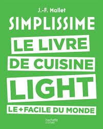 cuisine du monde facile livre simplissime light le livre de cuisine light le facile du