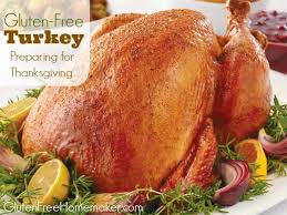 gluten free turkey preparing for thanksgiving gluten free homemaker