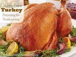 gluten free turkey preparing for thanksgiving gluten free homemaker