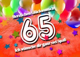 65 geburtstag lustige sprüche 65 geburtstag glückwünsche und sprüche