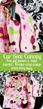 Car Seat Drape Free Baby Car Seat Canopy Pattern Tent Cover How To Fleece Fun