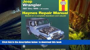free download haynes jeep wrangler 1987 thru 1999 haynes