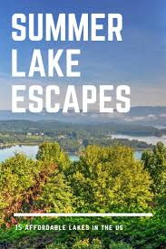 average house rent in usa 15 affordable summer lake house vacations across america
