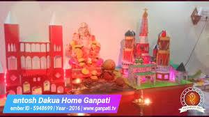 santosh dakua home ganpati decoration video 2016 www ganpati tv