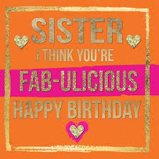 fab ulicious sister birthday card karenza paperie