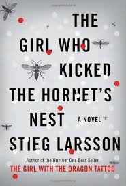 the who kicked the hornet s nest by stieg larsson