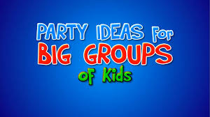 kids party games ideas for large groups youtube