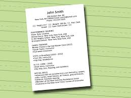 Acting Resume For Beginner How To Write A Dance Resume With Sample Resume Wikihow