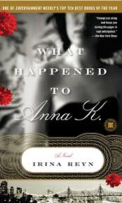 what happened to anna k book by irina reyn official publisher