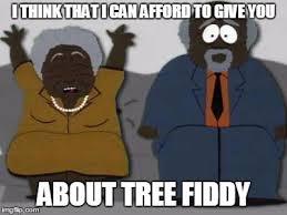Tree Fiddy Meme - image tagged in tree fiddy imgflip