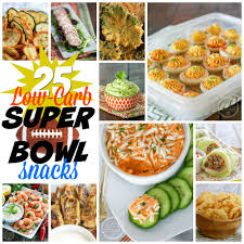 25 low carb super bowl snacks health starts in the kitchen