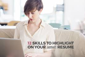 Skills And Abilities For A Resume 12 Skills To Highlight On Your Remote Resume
