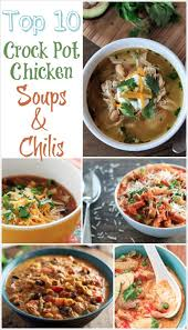 3 Crock Pot Buffet Recipes by Top 10 Healthy Crock Pot Chicken Soups And Chilis