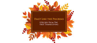 feast like the pilgrims 8 recipes from the thanksgiving
