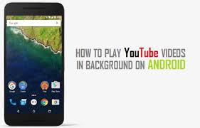 in background android how to play in background on android