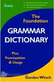 Kamus Bahasa Inggris The Foundation Grammar Dictionary Fondasi Kamus Grammar Bahasa