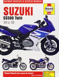 suzuki gs500 twin 1989 2008 haynes service u0026 repair manual john