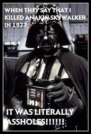 Meme Darth Vader - darth vader killed anakin skywalker by keyser94 on deviantart