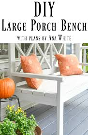 Front Porch Bench Ana White Large Porch Bench I Am A Homemaker