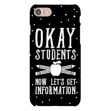 okay phone okay students now let s get information phone cases human