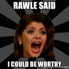 Vega Meme - rawle said i could be worthy soraya montenegro de la vega meme