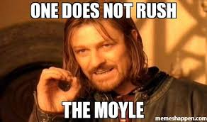 Rush Meme - one does not rush the moyle meme one does not simply a 19339
