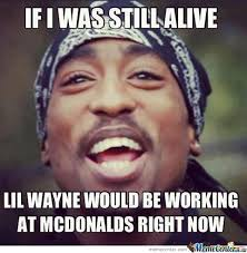 2pac Meme - 2pac memes best collection of funny 2pac pictures