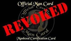Revoked Man Card