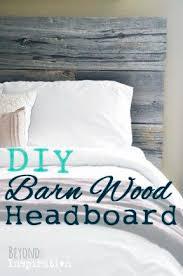 White Painted Headboard by Best 25 Barn Board Headboard Ideas On Pinterest Reclaimed Wood