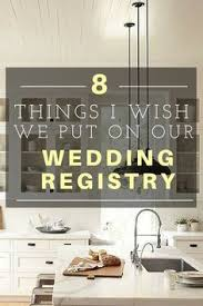 top stores for wedding registry 9 things i wish i had put on our wedding registry