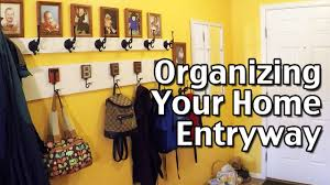 organzing how to organize your home part 1 organizing the entryway youtube