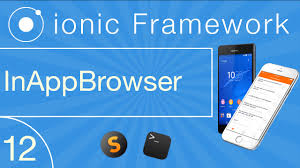 ionic inappbrowser tutorial ionic cross platform development tutorial 12 inappbrowser youtube