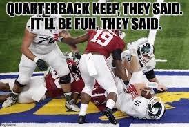 Michigan Football Memes - best alabama vs michigan state football memes from the cotton bowl