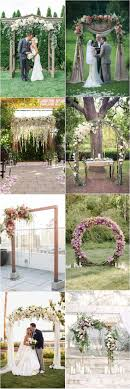 Rustic Backyard Wedding Ideas Wedding Best Wedding Arches Images On Pinterest Rustic Backyard