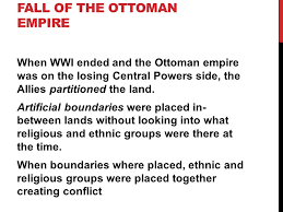 Fall Of The Ottomans Post Wwi Middle East How The Fall Of The Ottoman Empire Affected