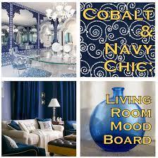 cobalt and navy chic living room mood board u2013 decor guru