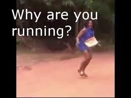Meme Running - why are you running compilation patrickplays youtube