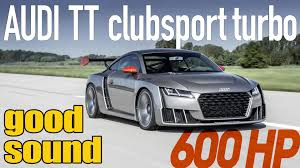 audi tt clubsport turbo 600 hp first driving youtube
