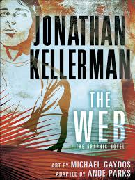 Kellermans by The Web The Graphic Novel By Jonathan Kellerman Adapted By Ande