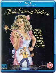 flesh eating mothers u0027 hits blu ray in the uk from 88 films