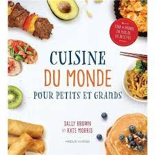 livre cuisine du monde livre cuisine du monde pour petits et grands achat vente