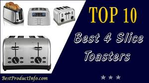 Toasters Best Best 4 Slice Toaster Top 10 Best 4 Slice Bread Toaster Oven