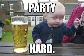 Meme Party Hard - party hard misc quickmeme
