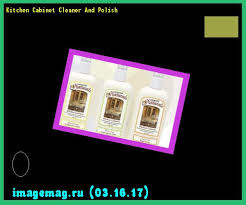 Kitchen Cabinet Cleaner And Polish Delectable 25 Kitchen Cabinet Cleaner And Polish Decorating