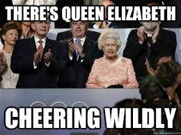 Queen Elizabeth Memes - there s queen elizabeth cheering wildly queen elizabeth quickmeme