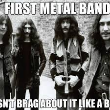 Black Sabbath Memes - classy black sabbath by kickassia meme center