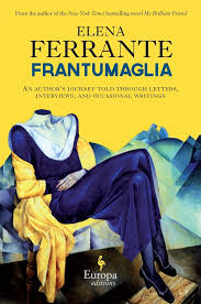 Break Up Letter Read In A Dramatic Voice Writing Is An Act Of Pride A Conversation With Elena Ferrante