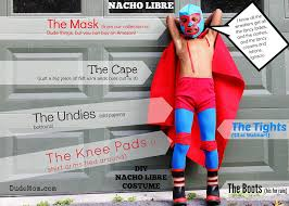 Luchador Halloween Costume Diy Halloween Costumes Nacho Libre Dude Mom