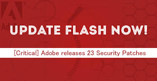 Flash Player Adobe Releases 23 Security Updates For Flash Player