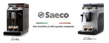 machine à café grande capacité pour collectivités et bureaux lirika de saeco une machine à café à grains compacte cuisine